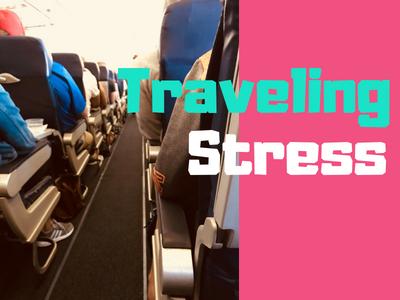 Traveling Stress